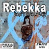 Reza Sharp Records- Rebekka - Don't Know Why - S - T - O - Z - Editz Mix !! 2015