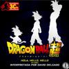 Dragon Ball Super Ending - Hello, Hello, Hello (Español latino) Portada del disco