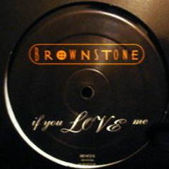 "BROWNSTONE ""If You Love Me"" (LPR Smooth & Jack Xtendedit)FREE DOWNLOAD"