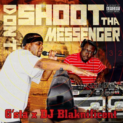 Don't Shoot Tha Messenger