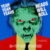 Yeah Yeah Yeahs - Heads Will Roll (A-Trak Remix) watey REMAKE