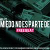 FREE DOWNLOAD- EL MIEDO NO ES PARTE DE MI-INSTRUMENTAL RAP MALANTEO BEAT RAP HIP HOP-[SIN COROS]