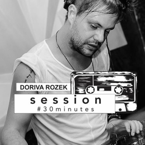 Session #30 min - Doriva Rozek
