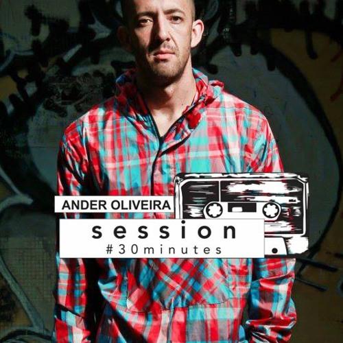 Session #30 min - Ander Oliveira