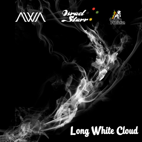 Israel Starr featuring Awa & Lion Rezz - Long White Cloud