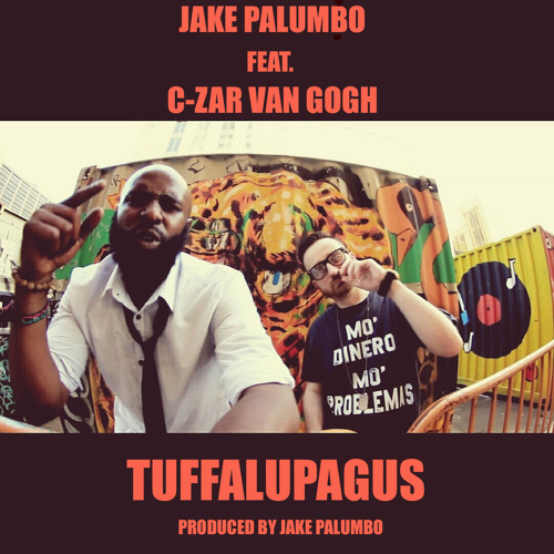 Jake Palumbo - Tuffalupagus feat. C-Zar Van Gogh (Prod. by Jake Palumbo)