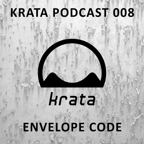 Envelope Code // Krata Podcast 008