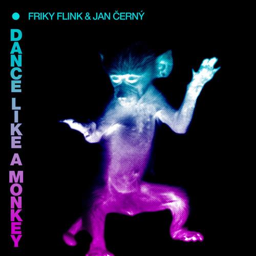 FrikyFlink & JanCerny - Dance Like A Monkey