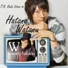 Hatano Wataru: Hikari