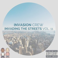 Invading The Streets Vol.11 (August 2015)