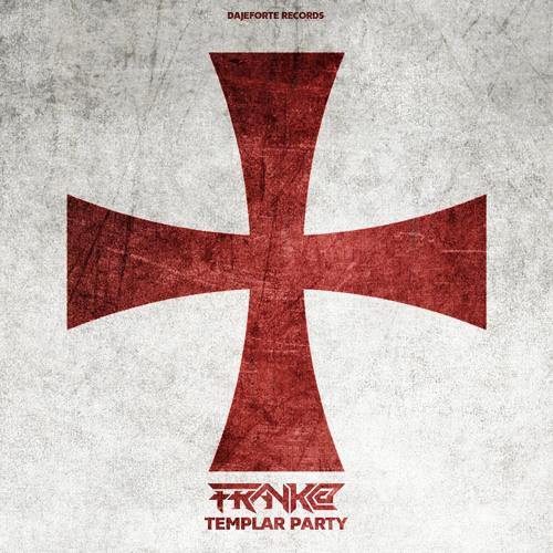 Templar Party - FRaNk@
