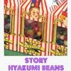 Story - Hyakumi Beans