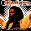 Soul Rebel - THE GLADIATORS (ALIVE & FIGHTING)