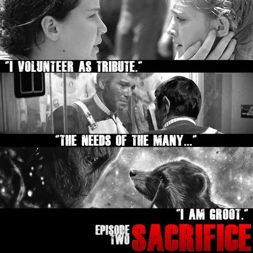 Episode 2  // Sacrifice