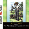 THE ADVENTURES OF HUCKLEBERRY FINN By Mark Twain, Read By Robin Field
