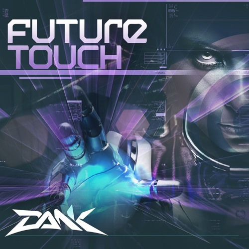 Dank - Future Touch