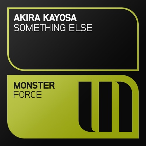 Akira Kayosa - Something Else (Original Mix)