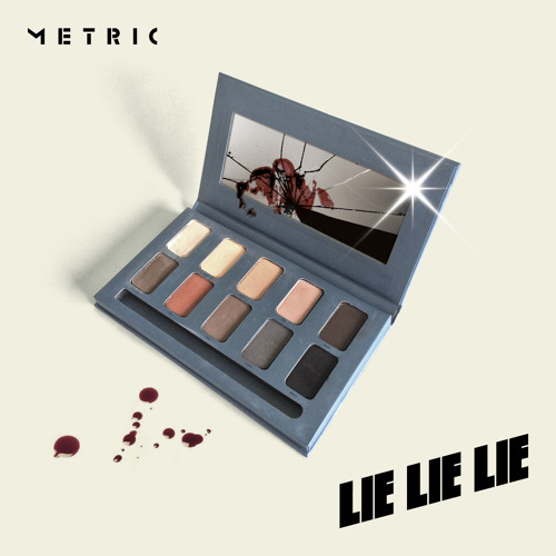 Metric - Lie Lie Lie