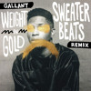 Gallant - Weight In Gold (Sweater Beats Remix)