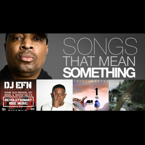 Songs That Mean Something - Curated by Chuck D of Public Enemy