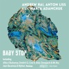 Andrew Rai, Anton Liss feat. Marta Adamchuk - Baby Stop (Dmitrii G remix) OUT NOW!