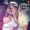 Dheere Dheere - Yo Yo Honey Sing | Hrithik Roshan |Sonam Kapoor | New Song 2015