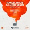 Ismael Rivas & Lucio Spain - Hypnosis (Cele Remix) [The Factoria]