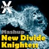 New Divide x Knightess ( Dj Arthur X - Mashup: Linkin Park , Daniel Portman And Sergio Trillini )