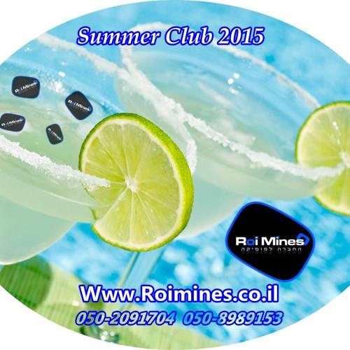 Set Summer Club   2015   By Dj Roi Mines