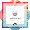 Kadington - The Rise And Fall