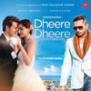 Dheere Dheere - Yo Yo Honey sing