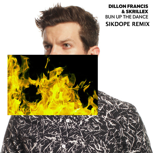 Dillon Francis & Skrillex - Bun Up The Dance (Sikdope Remix)