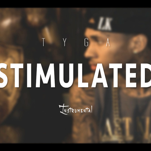 stimulated tyga