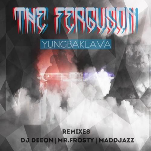 YungBaklava feat. Microdot - The Ferguson