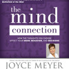 The Mind Connection By Joyce Meyer Read By The Author Audiobook Excerpt Mp3