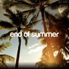 end of summer mix
