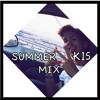 Summer 2K15 Mix