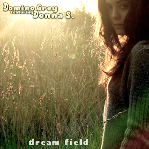 Songs from the Dream Field album featuring Donna S