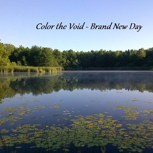 Color the Void - Brand New Day ( unmastered demo)