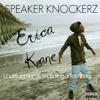 Speaker Knockerz ft. J. Tompkins x Erica Kane (Remix)