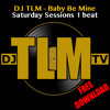 Baby Be Mine (Saturday Sessions 1 beat)