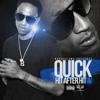 QUICK BAD AZZ-Get Your Money Up