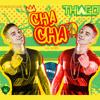 THIAGO - CHA CHA (AL REVES)