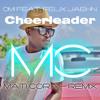 OMI Feat. Felix Jaehn - Cheerleader - (MATI CORA -  Remix)  ▼ FREE DOWNLOAD ▼
