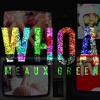 Meaux Green - Whoa (DOWNLOAD)