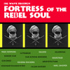 BWR/12 :: Fortress Of The Rebel Soul :: Big Wave Records :: Free Download