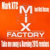 Mark XTC (Mix Factory) Feat Nick Hussey - Take Me Away 2015