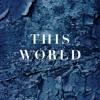 This World - Original Mix