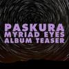Myriad Eyes (Album Teaser)
