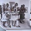 FR/BLCK/PR - free black press radio, episode 1 - The KKK & roots of whiteness
